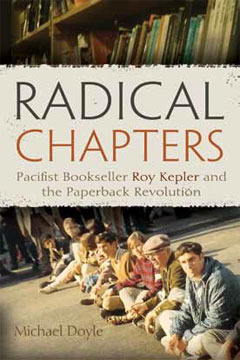 Radical Chapters: Pacifist Bookseller Roy Kepler and the Paperback Revolution