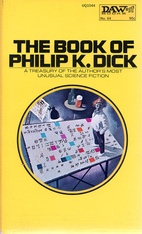 The Book of Philip K. Dick