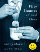 Fifty Shames of Earl Grey (Audiobook Library CD edition)