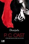 Desejada by P.C. Cast