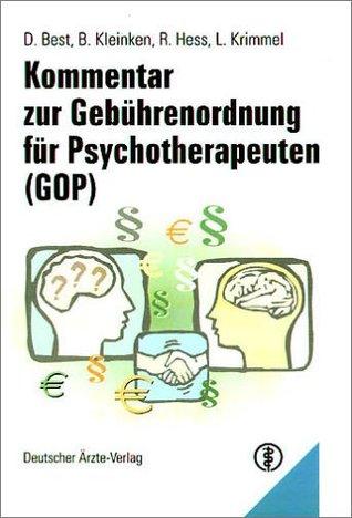Kommentar zur Gebührenordnung für Psychotherapeuten ( GOP).