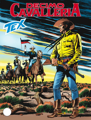 Tex n. 570: Decimo cavalleria