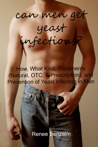 Can Men Get Yeast Infections?