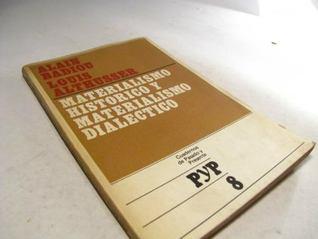Materialismo histórico y materialismo dialéctico (Cuadernos de Pasado y Presente, #8)