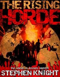 The Rising Horde: Volume One (The Gathering Dead, #2)