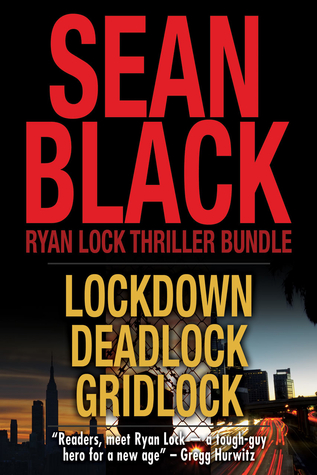 Ryan Lock Thriller Bundle: Lockdown; Deadlock; Gridlock (Ryan Lock, #1-3)