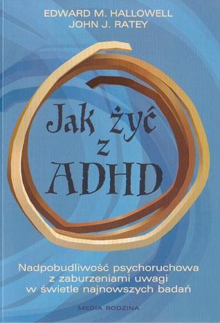 Jak żyć z ADHD?: Nadpobudliwość psychoruchowa w świetle najnowszych badań