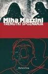 Trenutki spoznanja by Miha Mazzini