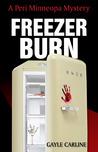 Freezer Burn (A Peri Minneopa Mystery, #1)