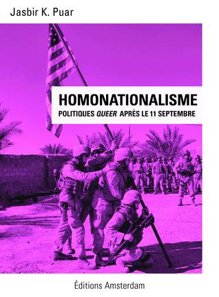 Homonationalisme - politiques queer après le 11 s...