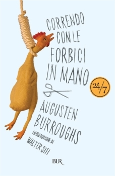Correndo con le forbici in mano by Augusten Burroughs