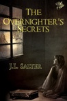 The Overnighter's Secrets by J.L. Salter
