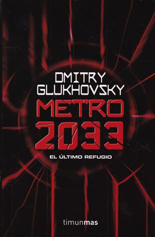 Metro 2033 por Dmitry Glukhovsky, Joan Josep Mussarra