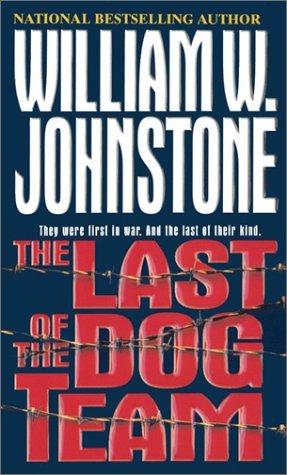 The Last of the Dog Team(Dog Team 1)