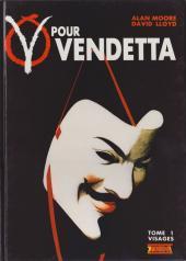 V pour Vendetta tome 1: Visages (V of Vendetta #1 of 6)