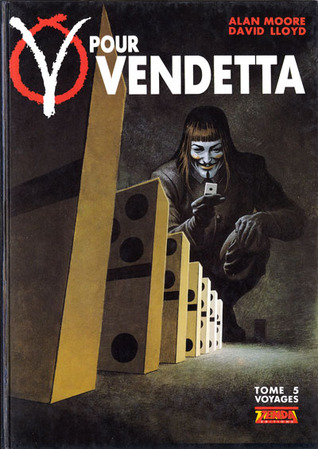 V Pour Vendetta Tome 5 Voyages By Alan Moore