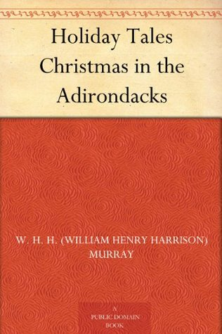 Holiday Tales: Christmas in the Adirondacks