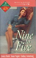 Nine to Five: Without Love/Savage Courtship/A Dangerous Lover