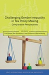 Challenging Gender Inequality in Tax Policy Making: Comparative Perspectives