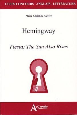 Hemingway, Fiesta: The Sun Also Rises
