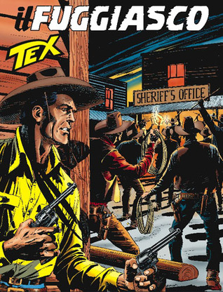 Tex n. 572: Il fuggiasco