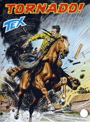 Tex n. 574: Tornado!