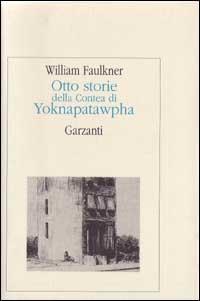Otto storie della contea di Yoknapatawpha