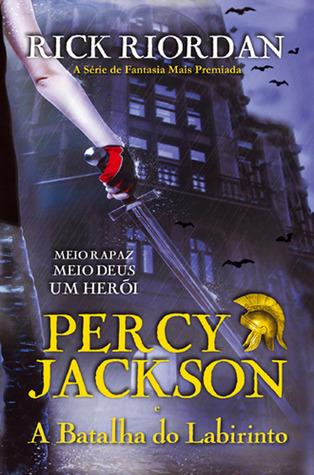 Percy Jackson e a Batalha do Labirinto(Percy Jackson and the Olympians 4)