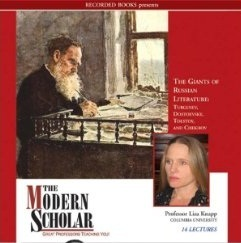 The Modern Scholar: The Giants Of Russian Literature