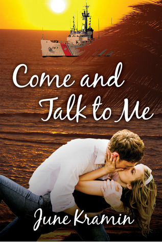 Come and Talk to Me by June Kramin