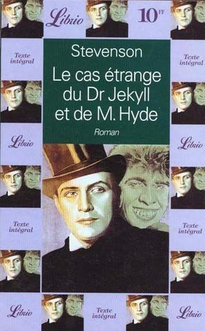 Le cas étrange du Dr. Jekyll et de M. Hyde