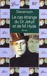 Le cas étrange du Dr. Jekyll et de M. Hyde by Robert Louis Stevenson