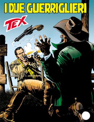 Tex n. 584: I due guerriglieri