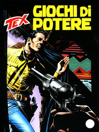 Tex n. 586: Giochi di potere