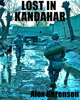 Lost in Kandahar by Alex Berenson