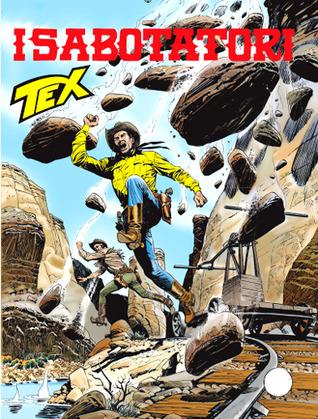Tex n. 614: I sabotatori