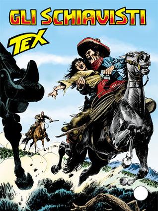 Tex n. 618: Gli schiavisti