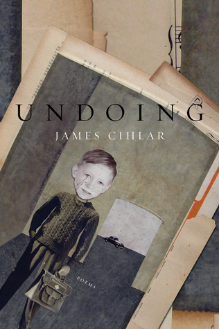 Undoing by James Cihlar