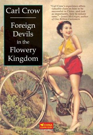 Foreign Devils in the Flowery Kingdom - with a new foreword by Paul French