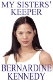 My Sister's Keeper by Bernardine Kennedy