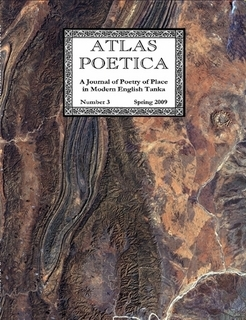 Atlas Poetica 3 : A Journal of Poetry of Place in Modern English Tanka