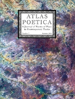 Atlas Poetica 7 : A Journal of Poetry of Place in Contemporary Tanka