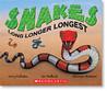 Snakes Long Longer Longest by Jerry Pallotta