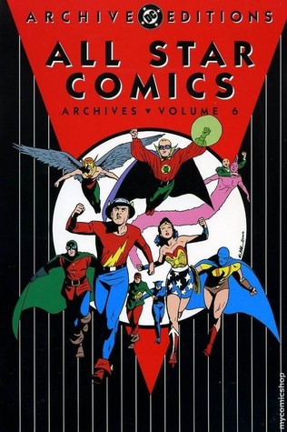 All Star Comics Archives, Vol. 6 by Gardner F. Fox