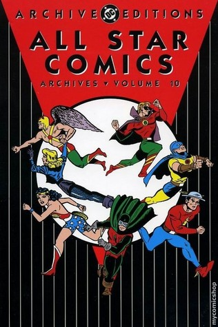All Star Comics Archives, Vol. 10 by John Broome