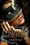 Mi error fue amar al príncipe by Moruena Estríngana