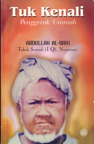 Tuk Kenali Penggerak Ummah by Abdullah al-Qari bin Haji S...