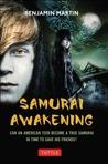 Samurai Awakening (Samurai Awakening #1)