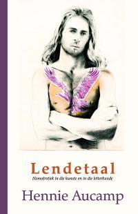 Lendetaal: homo-erotiek in die kunste en in die letterkunde