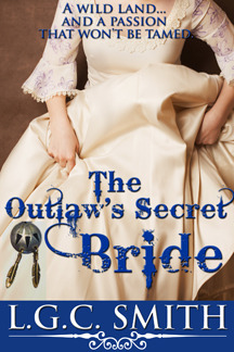 The Outlaw's Secret Bride by L.G.C. Smith